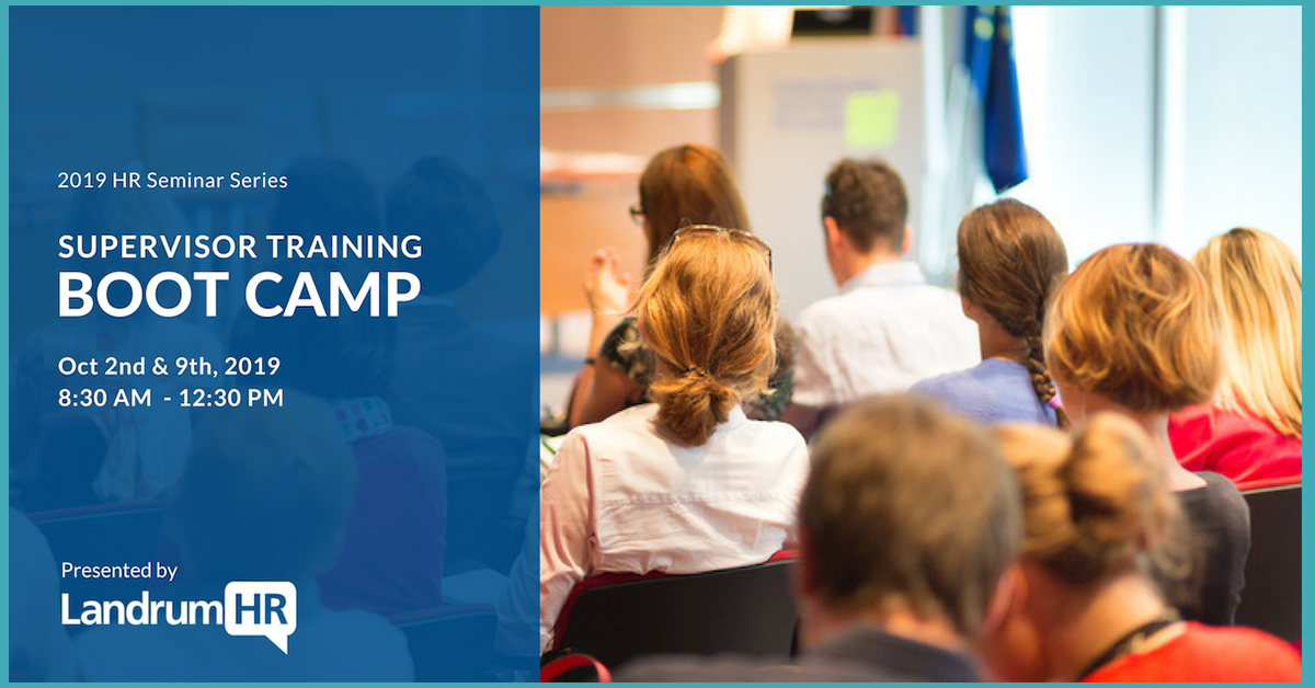 Supervisor Training Boot Camp – Fall (Two Half-Days)