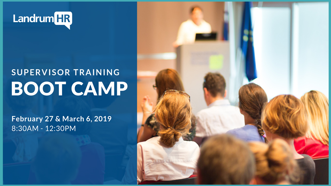 Supervisor Training Boot Camp – Spring (Two Half-Days)