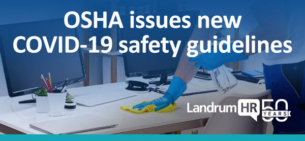 OSHA Issues New COVID-19 Safety Guidelines