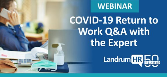 COVID-19 Return to Work Q&A with the Expert