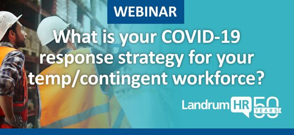 What is your COVID-19 response strategy for your temp/contingent workforce?